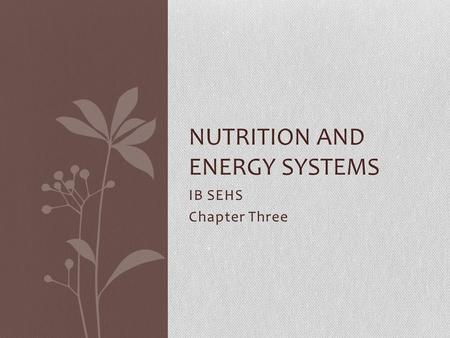 Nutrition and Energy Systems
