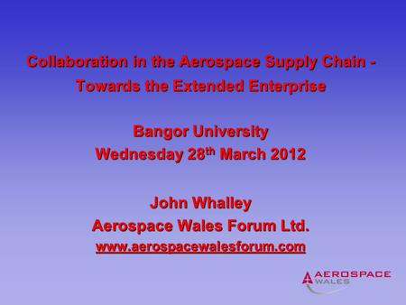 Collaboration in the Aerospace Supply Chain -