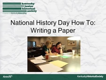 National History Day How To: Writing a Paper. Paper Basics Consult the Contest Rule Book for complete rules. More than book report or biography: Needs.