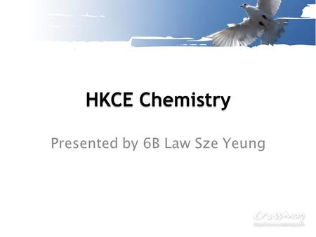 HKCE Chemistry Presented by 6B Law Sze Yeung. Exam Format Two papers Paper I – Long Questions (64%) Time allowed: 1hr 45mins 7-8 short questions (1 essay),