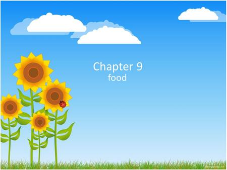 Chapter 9 food. Why do we need food? Food provides energy (Calories) Carbohydrates – 6 cal/gram. Sugars, starches, grains, fruits Proteins – 4 cal/gram.