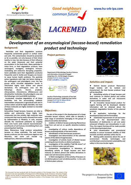 LACREMED Development of an enzymological (laccase-based) remediation product and technology Background: Pesticides and their degradation products frequently.