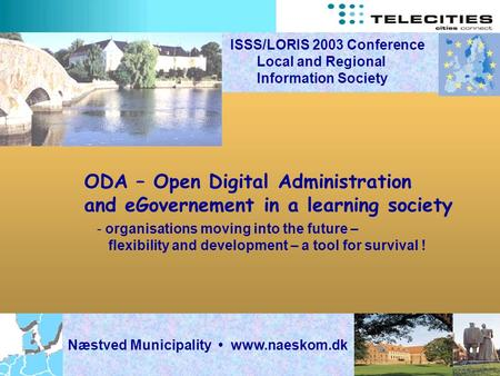 ODA – Open Digital Administration and eGovernement in a learning society - organisations moving into the future – flexibility and development – a tool.