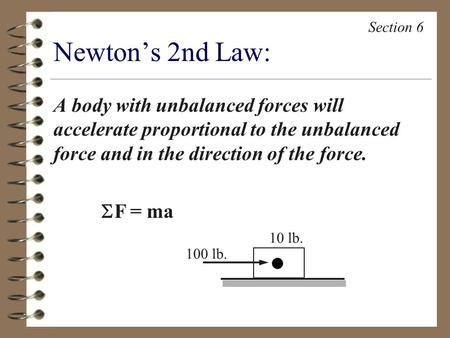 Section 6 Newton's 2nd Law: