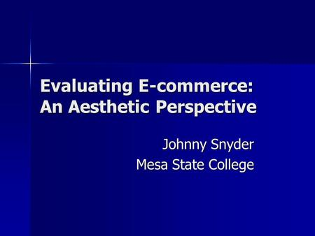 Evaluating E-commerce: An Aesthetic Perspective