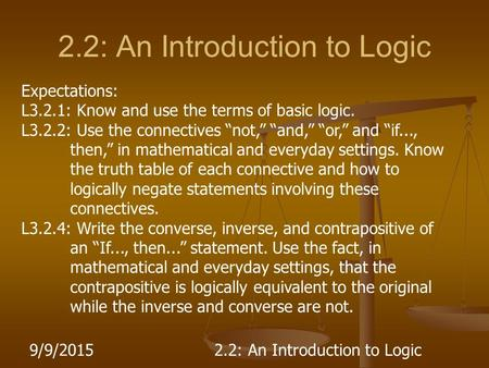 2.2: An Introduction to Logic