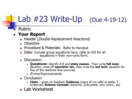 Lab #23 Write-Up (Due ) Rubric Your Report Lab Worksheet