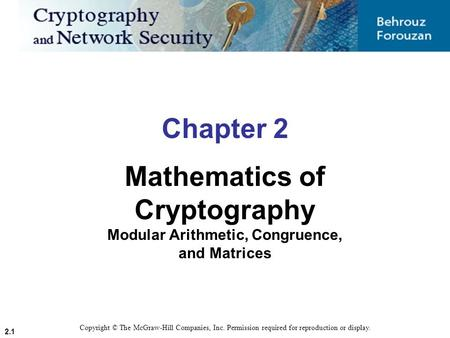 Mathematics of Cryptography Modular Arithmetic, Congruence,