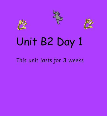 Unit B2 Day 1 This unit lasts for 3 weeks. Practice material including multiplying by doubling. We will be exploring patterns in our times tables.