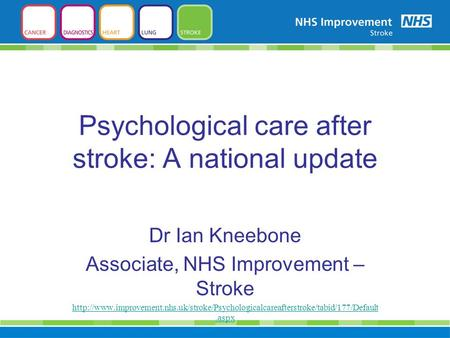 Psychological care after stroke: A national update