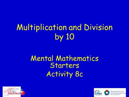 Multiplication and Division by 10 Mental Mathematics Starters Activity 8c.