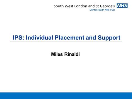 IPS: Individual Placement and Support