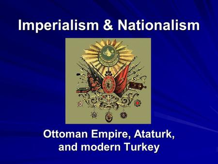 Imperialism & Nationalism