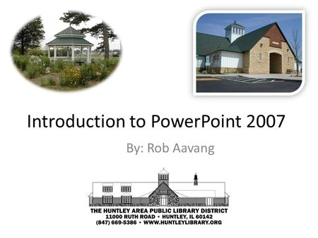 Introduction to PowerPoint 2007 By: Rob Aavang. PowerPoint Layout Office ButtonQuick Access Toolbar Home Tab in the Ribbon Font GroupCommand Key with.