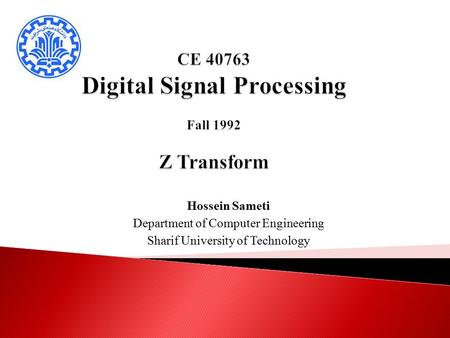 CE Digital Signal Processing Fall 1992 Z Transform
