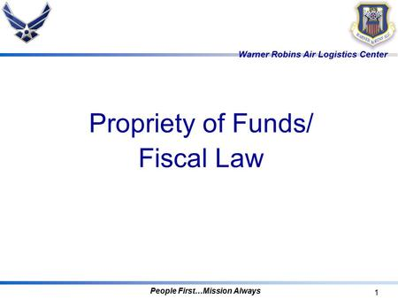 Propriety of Funds/ Fiscal Law