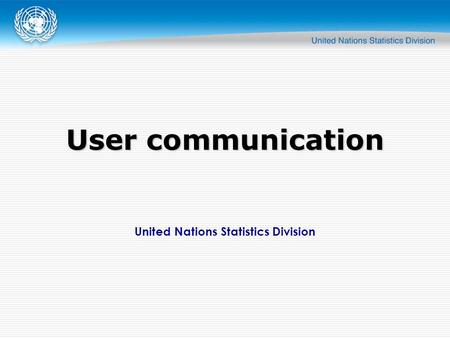 United Nations Statistics Division User communication.