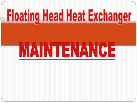 Floating Head Heat Exchanger