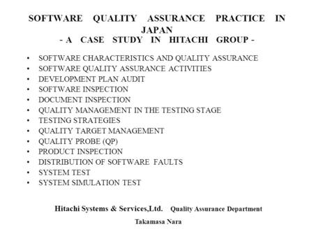 SOFTWARE QUALITY ASSURANCE PRACTICE IN JAPAN