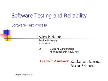 Software Testing and Reliability Software Test Process