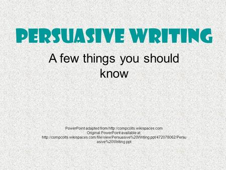 writing persuasive essays powerpoint