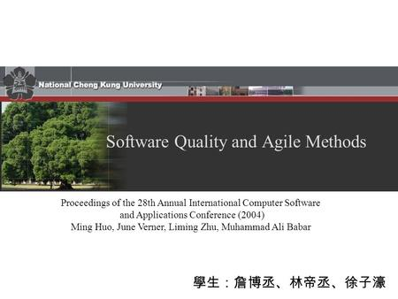 Proceedings of the 28th Annual International Computer Software and Applications Conference (2004) Ming Huo, June Verner, Liming Zhu, Muhammad Ali Babar.