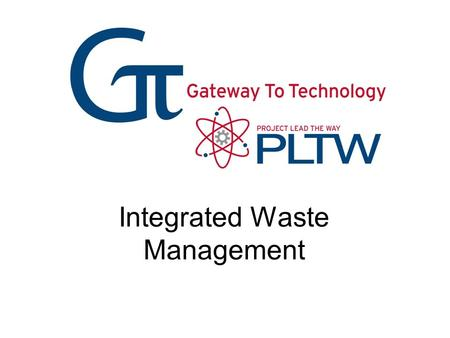 Integrated Waste Management. Mission To conserve, protect, and preserve the environmental resources of our community. To reuse, reduce, recycle, and intelligently.