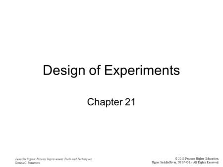 Design of Experiments Chapter 21.