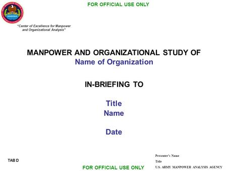 MANPOWER AND ORGANIZATIONAL STUDY OF