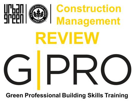 REVIEW Green Professional Building Skills Training Construction Management.