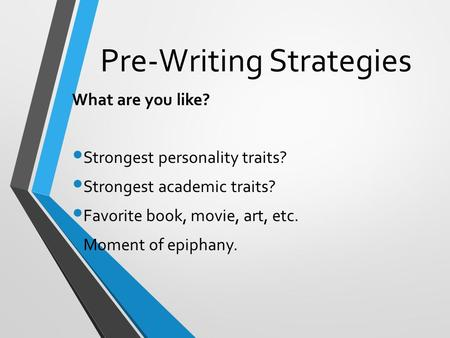 Pre-Writing Strategies
