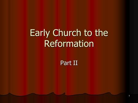1 Early Church to the Reformation Part II. 2 B. Theologians Become Activists The 2 nd half <strong>of</strong> the 4 th c. witnessed the flowering <strong>of</strong> the golden age <strong>of</strong>.