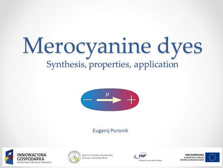 Merocyanine dyes Synthesis, properties, application