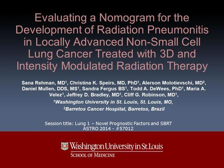 Evaluating a Nomogram for the Development of Radiation Pneumonitis in Locally Advanced Non-Small Cell Lung Cancer Treated with 3D and Intensity Modulated.