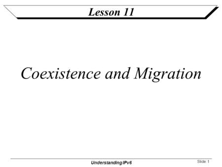 Coexistence and Migration