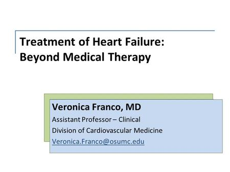 Treatment of Heart Failure: Beyond Medical Therapy