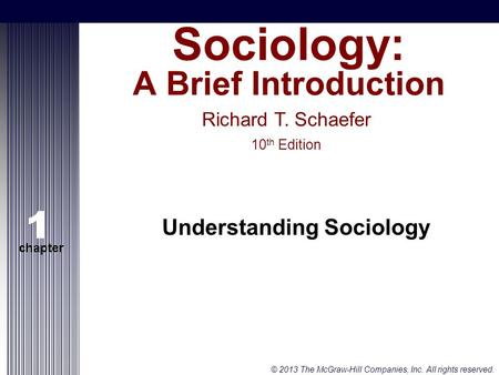 1 chapter understanding sociology 1 chapter understanding 2013 the mcgraw hill companies inc all rights reserved slide 1 fandeluxe Gallery