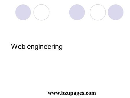 Www.bzupages.com Web engineering. www.bzupages.com Topic: DHTML Presented by: Shah Rukh 07-22 Presented to: Sir Ahsan raza.
