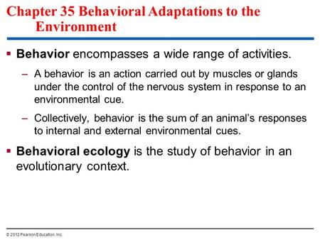 Chapter 35 Behavioral Adaptations to the Environment