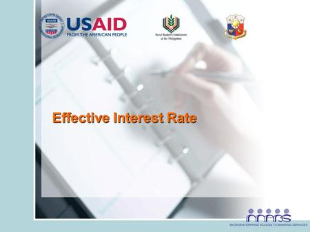 "Effective Interest Rate. ""Is your microfinance product correctly priced?"""