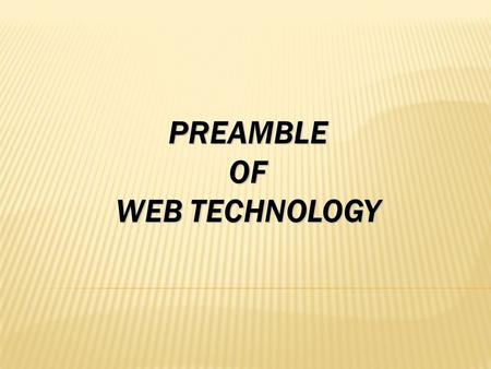 PREAMBLE OF WEB TECHNOLOGY. INDEX PREAMBLE STRUCTURE HOLISTIC FIX KEY CONCEPT KEY RESEARCH AREA KEY APPLICATION INDUSTRIAL APPLICATION RESEARCH HOW WE.