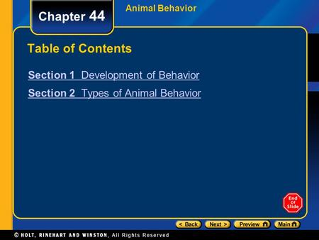 Chapter 44 Table of Contents Section 1 Development of Behavior