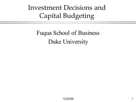 Investment Decisions and Capital Budgeting