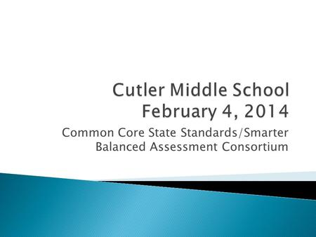 Common Core State Standards/Smarter Balanced Assessment Consortium.