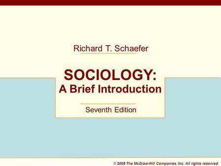 Sociology a brief introduction ppt download 2008 the mcgraw hill companies inc all rights reserved 1 fandeluxe Gallery
