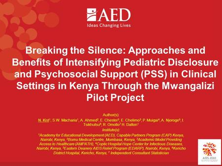 Breaking the Silence: Approaches and Benefits of Intensifying Pediatric Disclosure and Psychosocial Support (PSS) in Clinical Settings in Kenya Through.