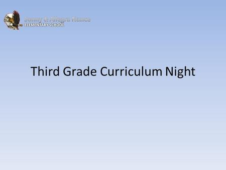 Third Grade Curriculum Night. Profile of a graduate.