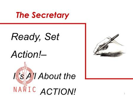 1 The Secretary Ready, Set Action!– It's All About the ACTION!