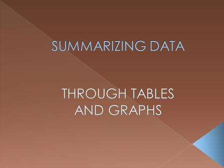  FREQUENCY DISTRIBUTION TABLES  FREQUENCY DISTRIBUTION GRAPHS.