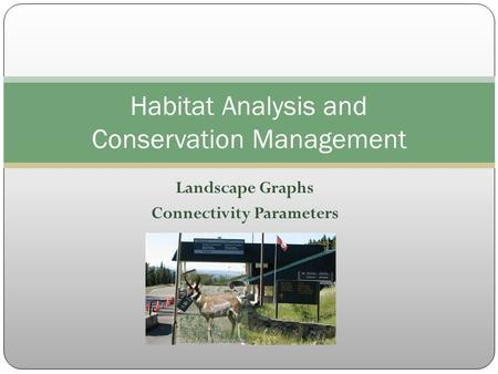 Habitat Analysis and Conservation Management